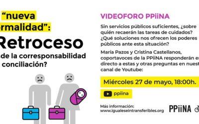 """Videoforo PPiiNA: la """"nueva normalidad"""": ¿retroceso desde la corresponsabilidad a la conciliación?"""